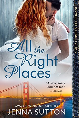 (All the Right Places (Riley O'Brien & Co. #1))