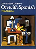 On with Spanish : A Concept Approach, Da Silva, Zenia S., 0060415258