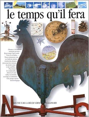 Lire en ligne Le temps qu'il fera pdf ebook