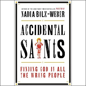 Accidental Saints Audiobook