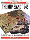 The Rhineland 1945, Ken Ford, 1855329999