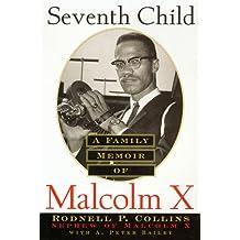 Seventh Child-malcolm X
