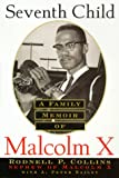 img - for Seventh Child: A Family Memoir of Malcolm X book / textbook / text book