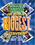The World's Biggest Everything, Guinness World Records, 1933405066