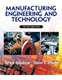 Manufacturing, Engineering & Technology (5th Edition)