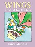 Wings: A Tale of Two Chickens