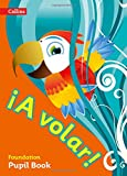 A volar Pupil Book Foundation Level