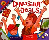 Dinosaur Deals, Stuart J. Murphy and Kevin O'Malley, 0060289260