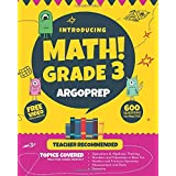 Introducing MATH! Grade 3 by ArgoPrep: 600+ Practice Questions + Comprehensive Overview of Each Topic + Detailed Video Explan