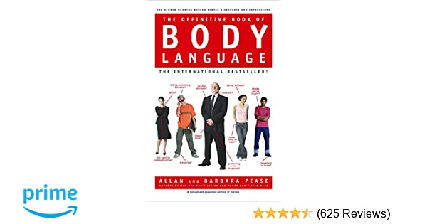 Amazon the definitive book of body language the hidden meaning amazon the definitive book of body language the hidden meaning behind peoples gestures and expressions 9780553804720 barbara pease allan pease fandeluxe Gallery