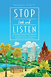 Stop Look and Listen: A Toolbox For Creating Healthy Boundaries