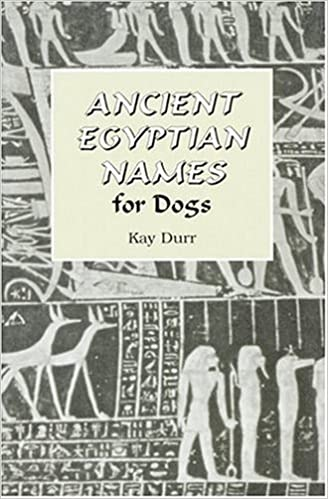 Ancient Egyptian Names for Dogs: Kay Durr: 9780931866913: Amazon com
