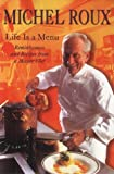 Life Is a Menu, Michel Roux, 1841196738