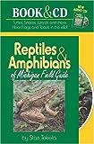 Reptiles and Amphibians of Michigan Field Guide, Stan Tekiela, 1591930499