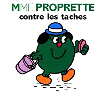 mme proprette contre les taches collection monsieur madame french edition ebook. Black Bedroom Furniture Sets. Home Design Ideas