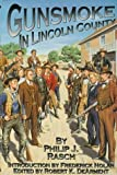Gunsmoke in Lincoln County (Outlaw-Lawman Research Series, V. 2)