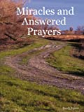 Miracles and Answered Prayers, Sandy Lyons, 1430323299