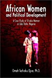African Women and Political Development, Omoh Tsatsaku Ojior, 1403337306