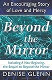 Beyond the Mirror, Denise Glenn, 1462725368