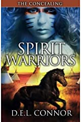 Spirit Warriors: The Concealing (Volume 1) by D.E.L. Connor (2013-11-25) Paperback