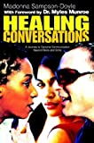 Healing Conversations, Madonna Sampson-Doyle, 0595308120