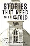 img - for Stories That Need to Be Told 2019 book / textbook / text book