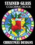 Stained Glass Coloring Book: Christmas Designs