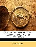 Ãœber Syndikalismus und Lohnminimum, Lujo Brentano, 1147378045