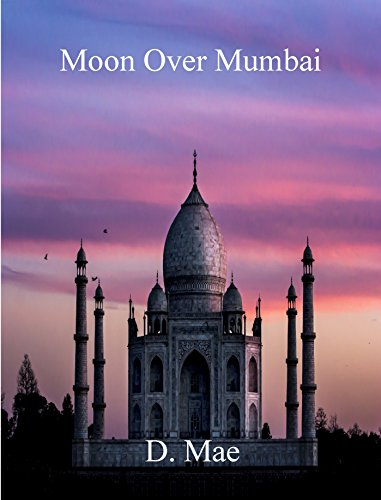 Moon Over Mumbai by [Mae, D]