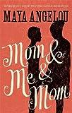 Mom and Me and Mom