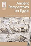 Ancient Perspectives on Egypt, Matthews  Roemer Staff, 1844720020