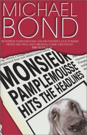 book cover of Monsieur Pamplemousse Hits the Headlines