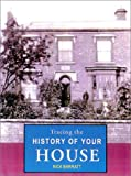 Tracing the History of Your House, Nick Barratt, 1903365228