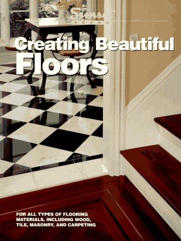 (Creating Beautiful Floors)