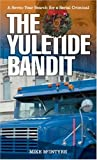 The Yuletide Bandit, Mike McIntyre, 1894283473