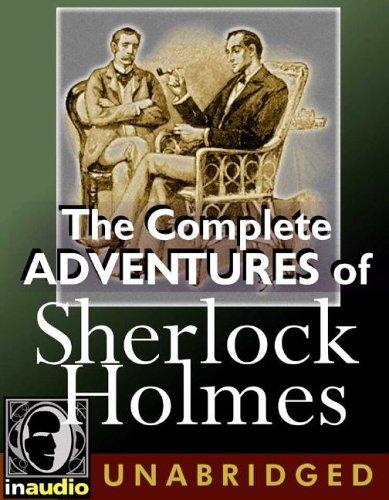 The Complete Adventures of Sherlock Holmes Arthur Conan Doyle