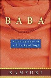 Baba: Autobiography of a Blue-Eyed Yogi