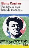 Emmene-moi au Bout du Monde!, Blaise Cendrars, 2070360156