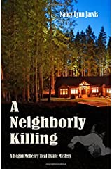 A Neighborly Killing (Regan McHenry Real Estate Mysteries) (Volume 6) Paperback