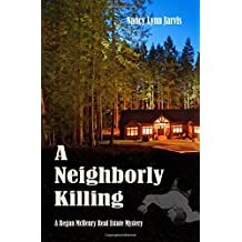 A Neighborly Killing (Regan McHenry Real Estate Mysteries) (Volume 6)