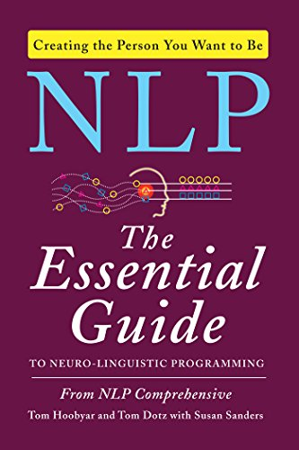 NLP: The Essential Guide to Neuro-Linguistic Programming (Examples Of Insight Learning In Everyday Life)
