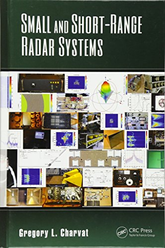 Short Range Radar - Small and Short-Range Radar Systems (Modern and Practical Approaches to Electrical Engineering)