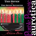 The Seven & The Seven: Revisited | Alessia Brio