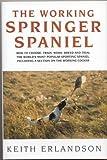 The Working Springer Spaniel