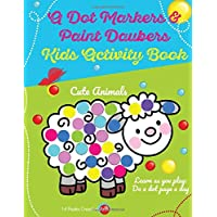A Dot Markers & Paint Daubers Kids Activity Book: Learn as You Play: Do a Dot Page a Day