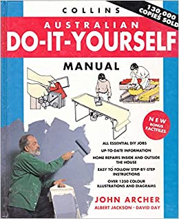 Collins australian do it yourself manual john archer jan duttner collins australian do it yourself manual john archer jan duttner 9780732273590 amazon books solutioingenieria Choice Image