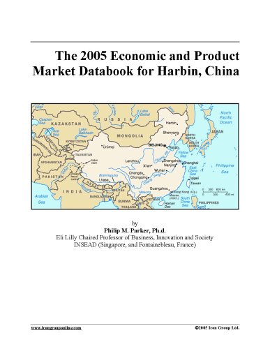 Download The 2005 Economic and Product Market Databook for Harbin, China pdf