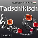 EuroTalk Rhythmen Tadschikisch |  EuroTalk