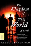 The Kingdom of This World: A Novel, Alejo Carpentier, 0374530114