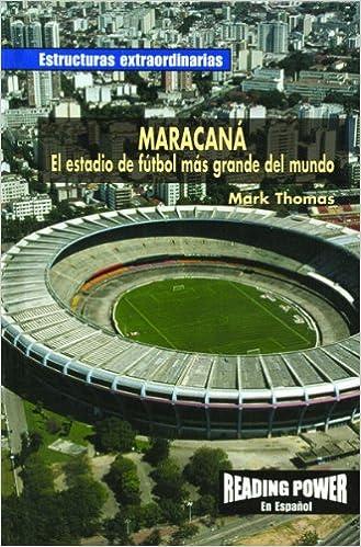 Maracana  El Estadio De Futbol Mas Grande Del Mundo Estructuras  Extraordinarias  Amazon.es  Mark Thomas  Libros 6898faa3bb16a